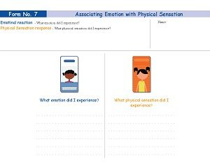 Form No. 7 - Associating Emotion with Physical Sensation